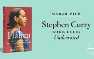 """The book cover for Haben by Haben Girma. The cover has a portrait of me in profile, wearing a blue dress and gold earrings. On the right is text, """"March Pick. Stephen Curry Book Club: Underrated."""""""